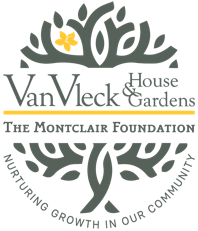 Van Vlek House and Gardens: The Montclair Foundation, Nurturing Growth in our Community